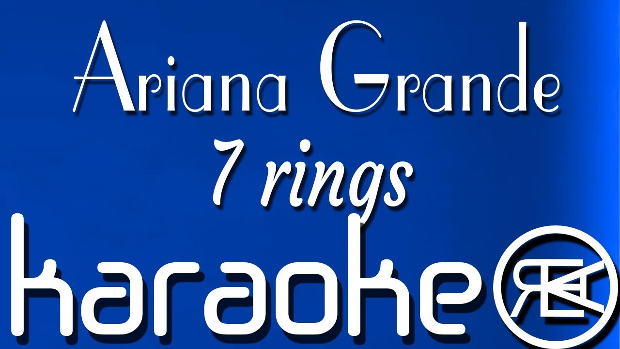 Download 7 rings - Ariana Grande | Karaoke, Lyrics, Instrumental