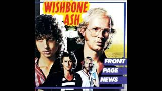 Watch Wishbone Ash The Day I Found Your Love video