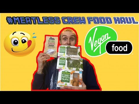 MEATLESS CREW FOOD HAUL NEW VEGAN PRODUCTS IN U K SUPERMARKETS