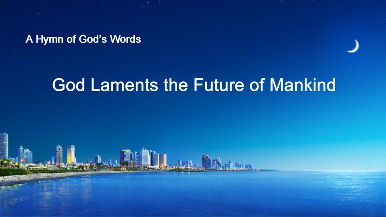 """""""God Laments the Future of Mankind"""" 