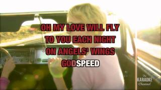 """Godspeed (Sweet Dreams) in the Style of """"Dixie Chicks"""" with lyrics (with lead vocal)"""