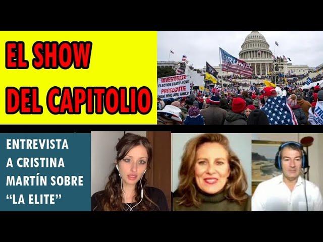 EL SHOW DEL CAPITOLIO Y ENTREVISTA CON CRITINA MARTIN ACERCA DE LAS ELITES