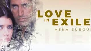 Love In Exile (Aska Surgun)