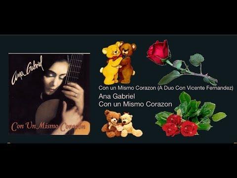 Con Un Mismo Corazon Ana Gabriel Duo Con Vicente Fernandez Youtube