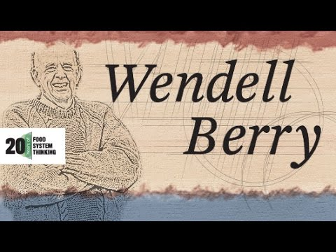 Wendell Berry: The Thought of Limits in the Prodigal Age