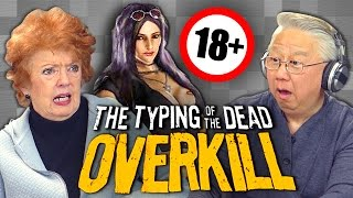 Elders Play Typing of the Dead: Overkill Filth DLC (18+) (Elders React: Gaming)
