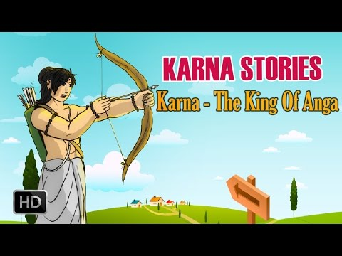 Karna Stories - Short Stories from Mahabharata - Karna, The King Of Anga - Animated Stories for Kids