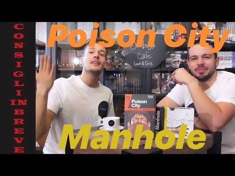 poison-city-e-manhole- -consigli-in-breve