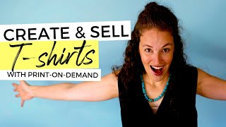 How to Get Started Selling T-Shirts with Print on Demand