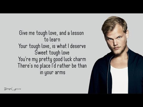 Avicii - Tough Love (Lyrics) 🎵ft. Agnes, Vargas & Lagola