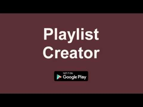 App Promotion of Playlist Creator [Play Store] [EN]