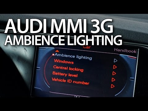 How to activate extended interior lighting in Audi MMI 3G (A4 A5 A6 A7 A8 Q3 Q5 Q7)
