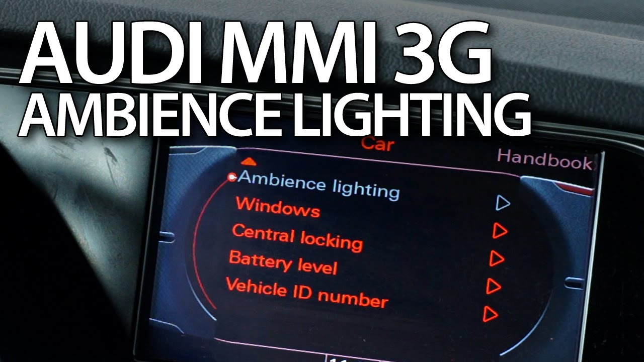 How to activate extended interior lighting in Audi MMI 3G (A4 A5 A6 A7 A8 Q3 Q5 Q7) - YouTube