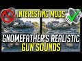 Interesting Mods 3 Gnomefather S Historical Realism Gun Sounds By Zorgane World Of Tanks Mods mp3