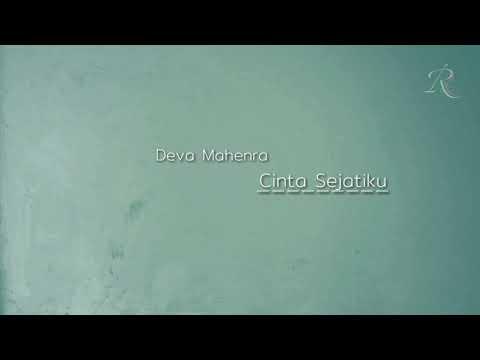 Deva Mahenra - Cinta Sejatiku | Ost. Cinta Laki-laki Biasa ( Video Lirik)