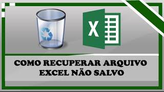 Como recuperar Arquivo do Excel não salvo | Super dica