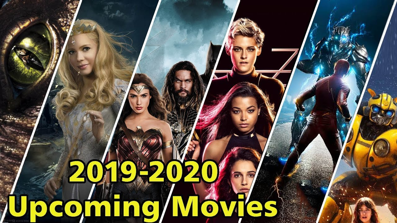 Upcoming Hollywood Movies 2019 To 2020 Best Action