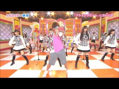 AKB48×Oriraji - Flying Get + Rap