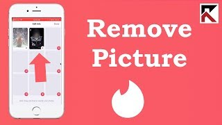 How To Remove A Picture Tinder