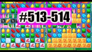Candy Crush Soda Saga Level 513-514 NEW | Complete!