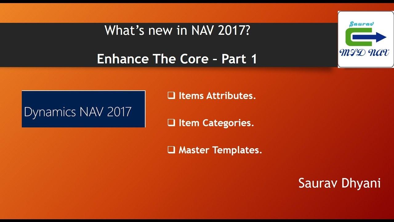 Whats New in Microsoft Dynamics NAV 2017 - Part 1