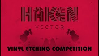 HAKEN - Vector Etching Competition