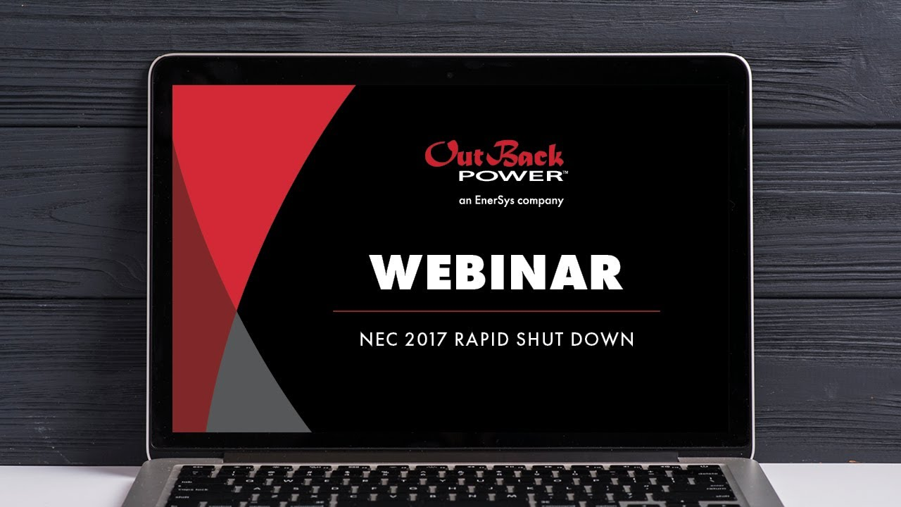 Webinar | OutBack Power and NEC 2017 Rapid Shut Down on