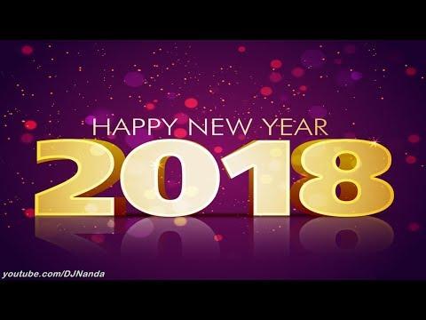 Happy New Year 2018 Remix Breakbeat Spesial Menjelang Tahun Baru 2018