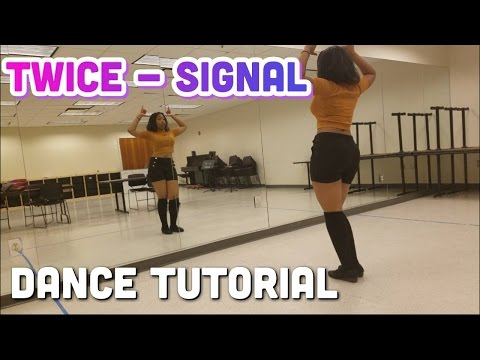 "TWICE - ""SIGNAL"" FULL DANCE TUTORIAL"