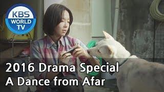 Video A Dance from Afar | 아득히 먼 춤 [KBS Drama Special / 2017.03.10] download MP3, 3GP, MP4, WEBM, AVI, FLV Maret 2018