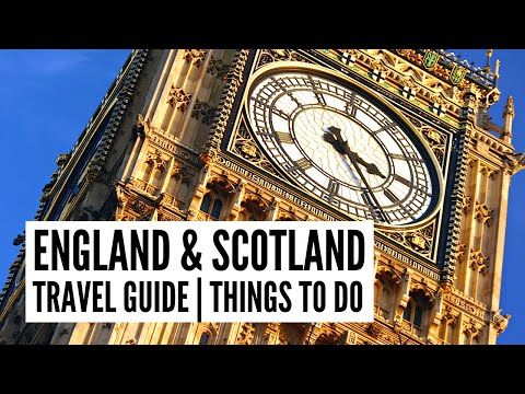 England and Scotland Travel Guide - Tour the World TV