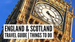 England and Scotland Travel Guide | Things to Do in London, York & Edinburgh - Tour the World TV
