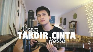 Download lagu TAKDIR CINTA - ROSSA ( COVER BY ALDHI )