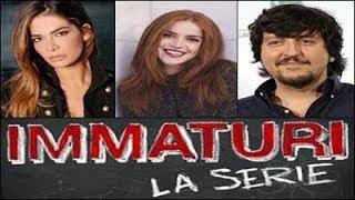 Immaturi - La Serie   Cast completo, attori e personaggi