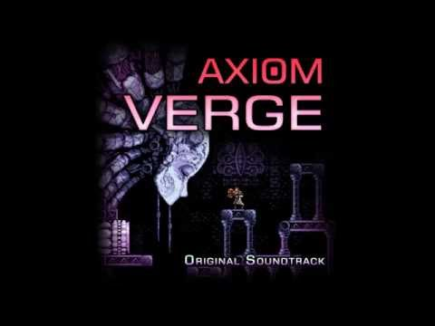 Axiom Verge Full Soundtrack