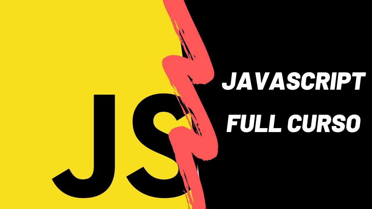 JavaScript Tutorial - FULL CURSO Rápido para Principiantes