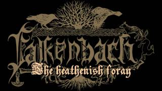 Watch Falkenbach The Heathenish Foray video