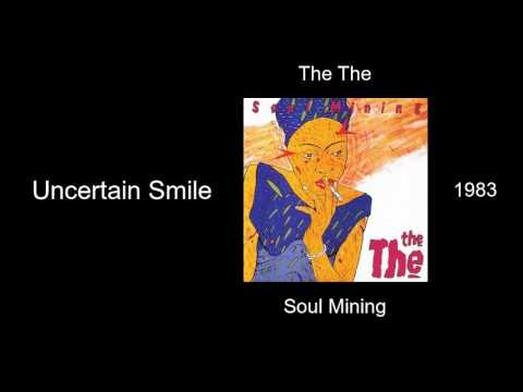 The The - Uncertain Smile - Soul Mining [1983] mp3