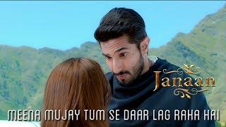 Meena Mujay Tum Se Daar Lag Raha Hai | Romantic Scene | Janaan 2016