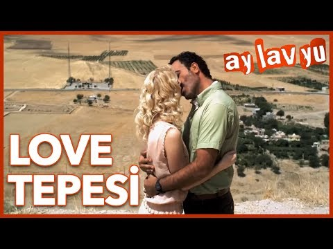 Ay Lav Yu - Love Tepesi