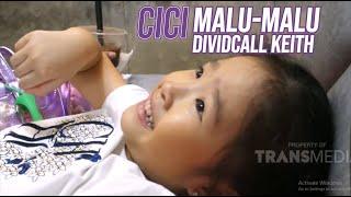 Cici Thalia Malu-Malu Sama Keith, Tiba-Tiba Kepengen Kurus!   DIARY THE ONSU (23/7/20) P3