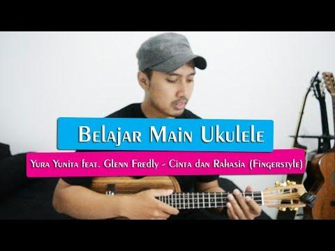 Belajar Main Ukulele: Yura Yunita feat. Glenn Fredly - Cinta dan Rahasia | Full Tutorial