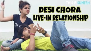 Desi Chora Live-in Relationship - This is Sumesh - Love Story of this week