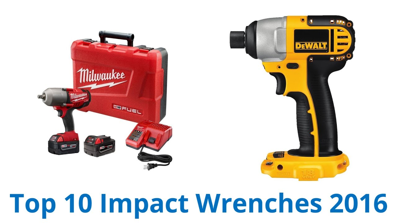 10 Best Impact Wrenches 2016