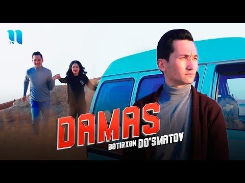 Botirxon Do'smatov - Damas