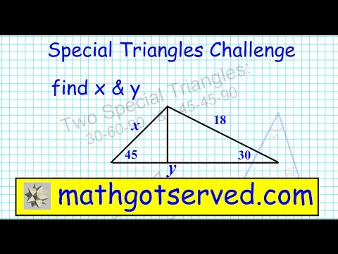 Complex Special Triangles 45-45-90 30-60-90 similar triangles Geometry Trig