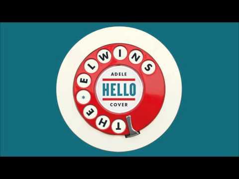 The Elwins - Hello (Adele Cover)