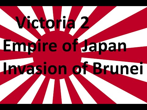 Victoria 2 Japan  Part 2 - Invasion Of Brunei