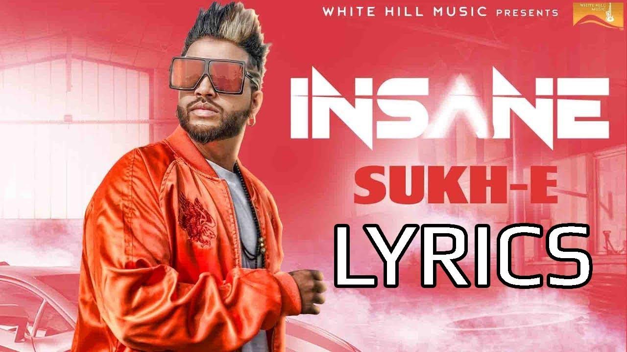 Sukhe INSANE Full Song Lyrics - YouTube