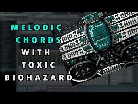 Melodic Chords Con Toxic Biohazard Fl Studio Youtube